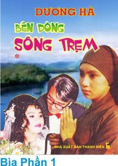 """""""Bên Dòng Sông Trẹm"""" là tiểu thuyết đầu tay của Dương Hà, viết phơi-ơ-tông trên tờ Sàigòn Mới năm 1952, được chuyển thể cải lương (trước 75) và phim (1995). Năm 1990, sách được tái bản tại Sàigòn"""